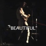 Beautiful – Performed by Christopher X. Walker